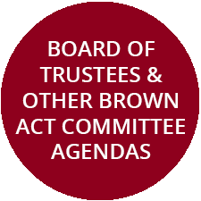 Board of Trustees and Other Brown Act Committee Agendas